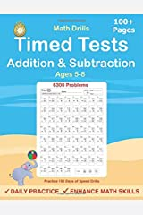 Timed Tests: Addition and Subtraction Math Drills, Practice 100 days of speed drills Paperback