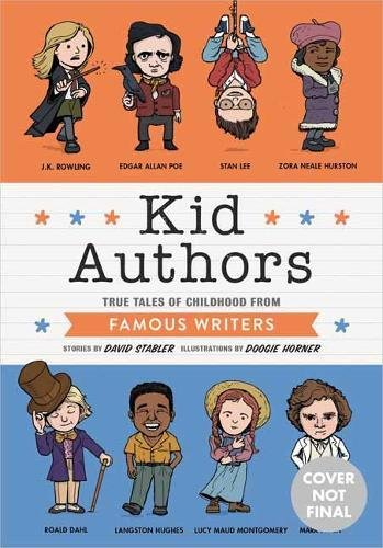 Kid Authors: True Tales of Childhood from Famous Writers (Kid Legends)