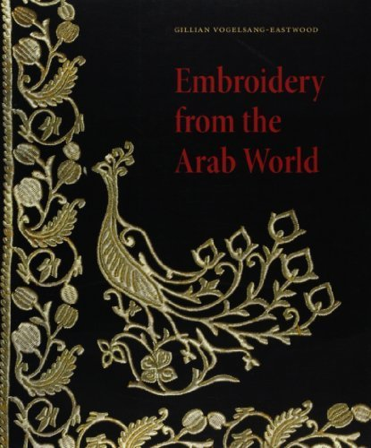 [Embroidery from the Arab World by Vogelsang-Eastwood, Gillian (2010) Paperback] (Arab Embroidery)