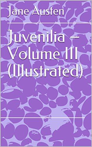 Juvenilia Volume III Illustrated By Austen Jane