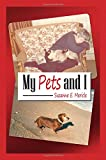 img - for My Pets and I book / textbook / text book