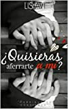 img - for  Quisieras aferrarte a m ? (Spanish Edition) book / textbook / text book