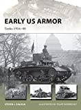 img - for Early US Armor: Tanks 1916 40 (New Vanguard) book / textbook / text book
