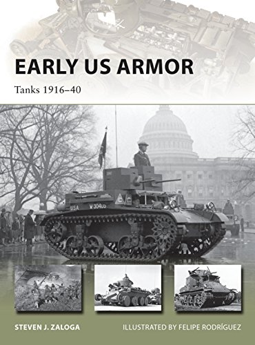 Early US Armor: Tanks 1916–40 (New Vanguard)