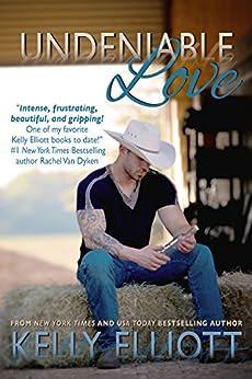 Undeniable Love (Journey Of Love Book 2) by [Elliott, Kelly]