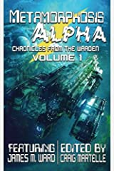Metamorphosis Alpha (Chronicles from the Warden) (Volume 1) Paperback