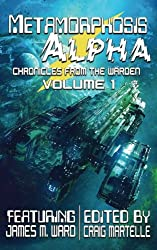 Metamorphosis Alpha (Chronicles from the Warden) (Volume 1)