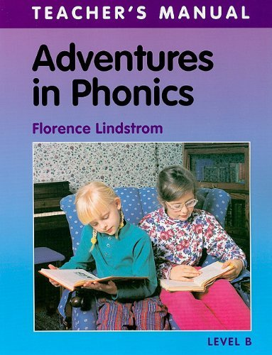 Read Online Adventures In Phonics Lev B Teachers Man by Florence Lindstrom (2007-08-01) pdf epub