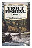 The Practical Book of Trout Fishing, Charles F. Waterman, 067122624X