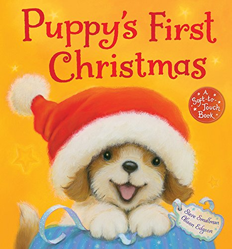 Puppy's First Christmas: A Soft-To-Touch Book