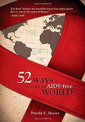 52 Ways to Create an AIDS-Free World