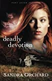 img - for Deadly Devotion: A Novel (Port Aster Secrets) (Volume 1) book / textbook / text book