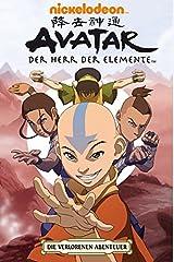 Avatar: Der Herr der Elemente 04. Die Verlorenen Abenteuer Paperback