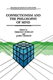 Connectionism and the Philosophy of Mind, , 9401055599