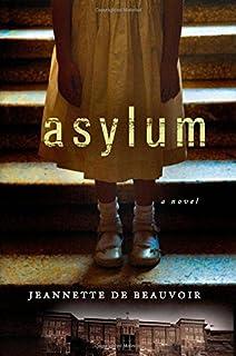 Book Cover: Asylum: A Mystery