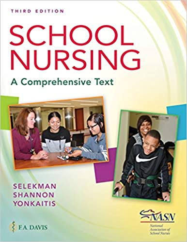 Janice Selekman - School Nursing: A Comprehensive Text