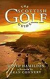 The Scottish Golf Guide (Reved) by David Hamilton (1995-07-03)
