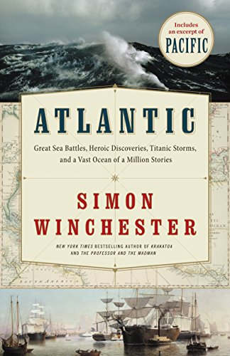 atlantic-great-sea-battles-heroic-discoveries-titanic-stormsand-a-vast-ocean-of-a-million-stories