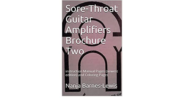 Sore Throat Guitar Lifiers Brochure Two Instruction Manual Pages Newest Edition And Coloring Kindle By Edward Lewis