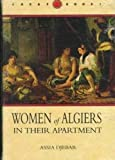 Women of Algiers in Their Apartment, Djebar, Assia, 0813914027