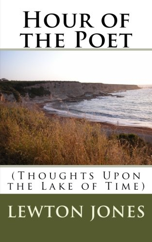Download Hour of the Poet: (Thoughts Upon the Lake of Time) pdf epub