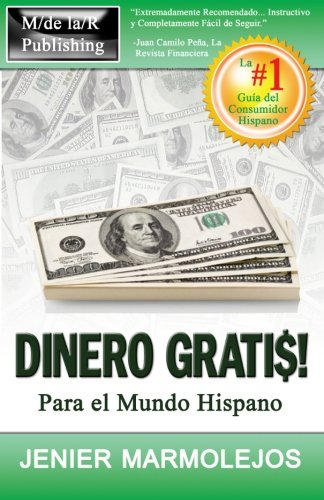 Read Online Dinero Gratis: Para El Mundo Hispano (Spanish Edition) pdf epub