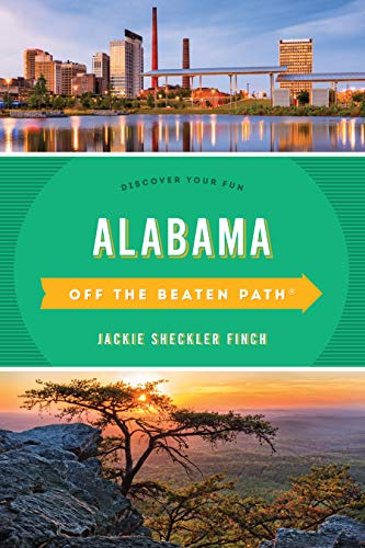Alabama Off the Beaten Path: Discover Your Fun (Off the Beaten Path Series)