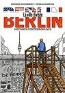 Berlin la ville divisée - Histoires contemporaines par Buddenberg