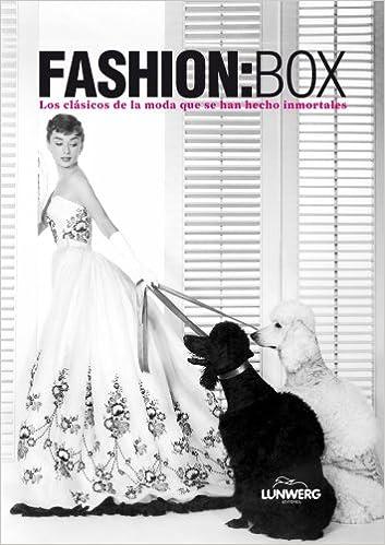 Fashion: Box: Los Clásicos De La Moda Que Se Han Hecho Inmortales por Antonio Mancinelli epub