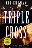 Triple Cross by Kit Ehrman front cover