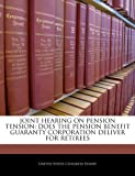 Joint Hearing on Pension Tension, , 1240463707