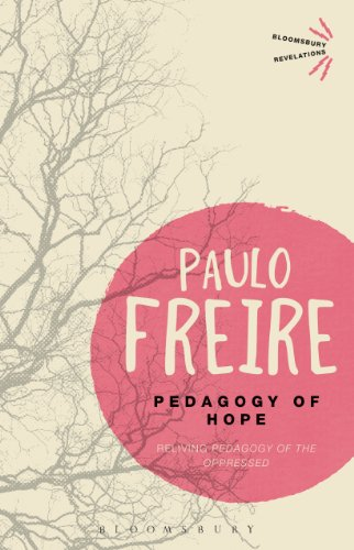 Pdf Education Pedagogy of Hope: Reliving Pedagogy of the Oppressed (Bloomsbury Revelations)