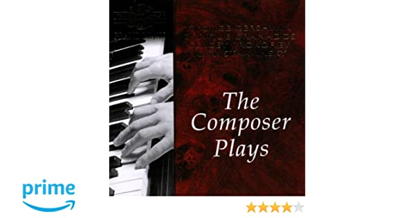 GRANADOS / PROKOFIEV / STRAVINSK - Composer Plays: Gershwin Granados & Prokofiev - Amazon.com Music