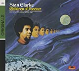Children Of Forever by Stanley Clarke (2007-10-09)