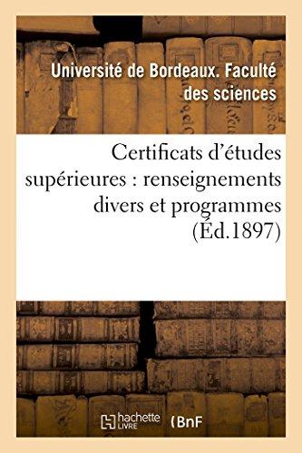 Certificats d'Études Supérieures: Renseignements Divers Et Programmes (Sciences Sociales) (French Edition)