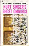 img - for KURT SINGER'S GHOST OMNIBUS book / textbook / text book