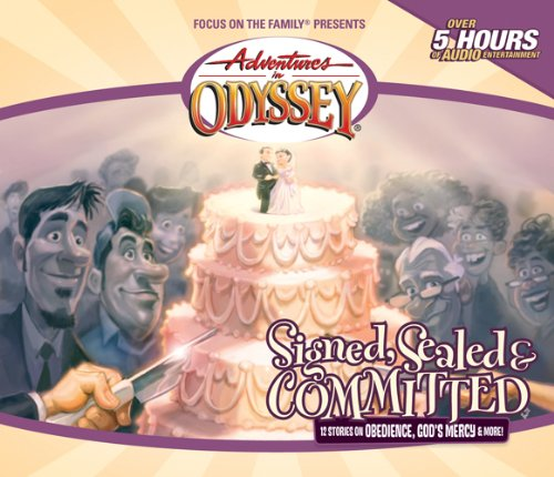 Signed, Sealed & Committed (Adventures in Odyssey #29) by Tyndale House Publishers