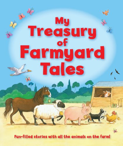 My Treasury of Farmyard Tales (Childrens Gift)