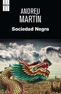 Sociedad negra. Ebook par Martín Farrero