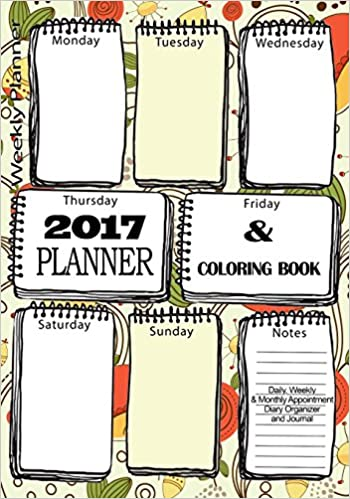 Coloring Book Organizer : Amazon.com: 2017 planner coloring book : daily weekly & monthly
