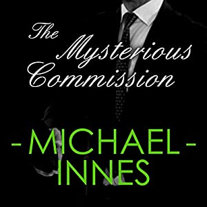 The Mysterious Commission: An Insepctor Appleby Mystery Audiobook
