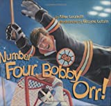 : Number Four, Bobby Orr! (Hockey Heroes Series)