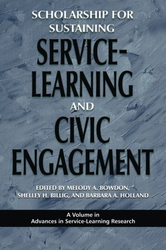 Scholarship for Sustaining Service-Learning and Civic Engagement (Advances in Service-Learning Research)