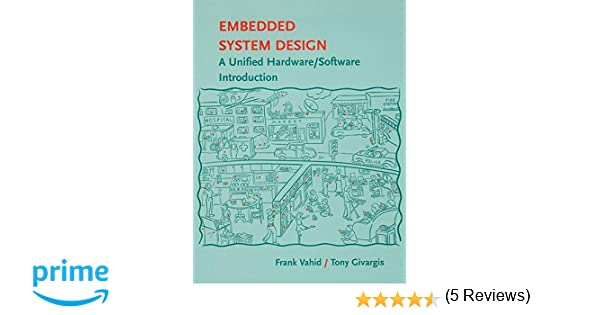 embedded systems design a unified hardware/software introduction