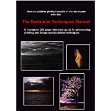 Darkroom Techniques Manual