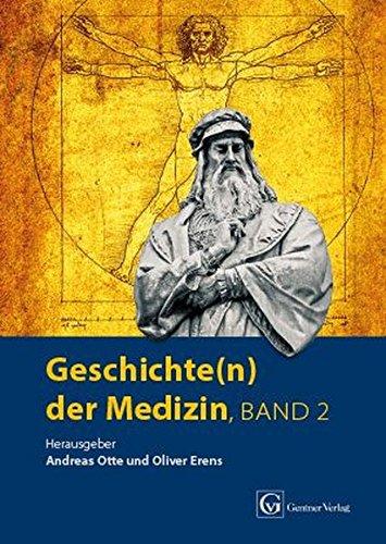 Geschichte(n) der Medizin Band 2