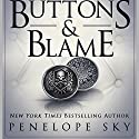 Buttons and Blame: Buttons, Book 5 Audiobook by Penelope Sky Narrated by Michael Ferraiuolo, Samantha Cook