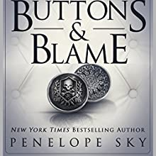 Buttons and Blame: Buttons, Book 5 Audiobook by Penelope Sky Narrated by Samantha Cook, Michael Ferraiuolo