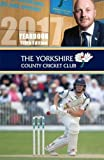 The Yorkshire County Cricket Yearbook 2017