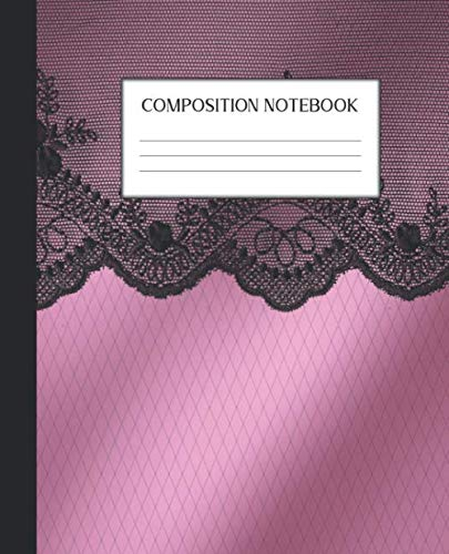 Composition Notebook: Wide Ruled Notebook | Satin Black Lace | Lined Journal | 100 Pages | 7.5 x 9.25